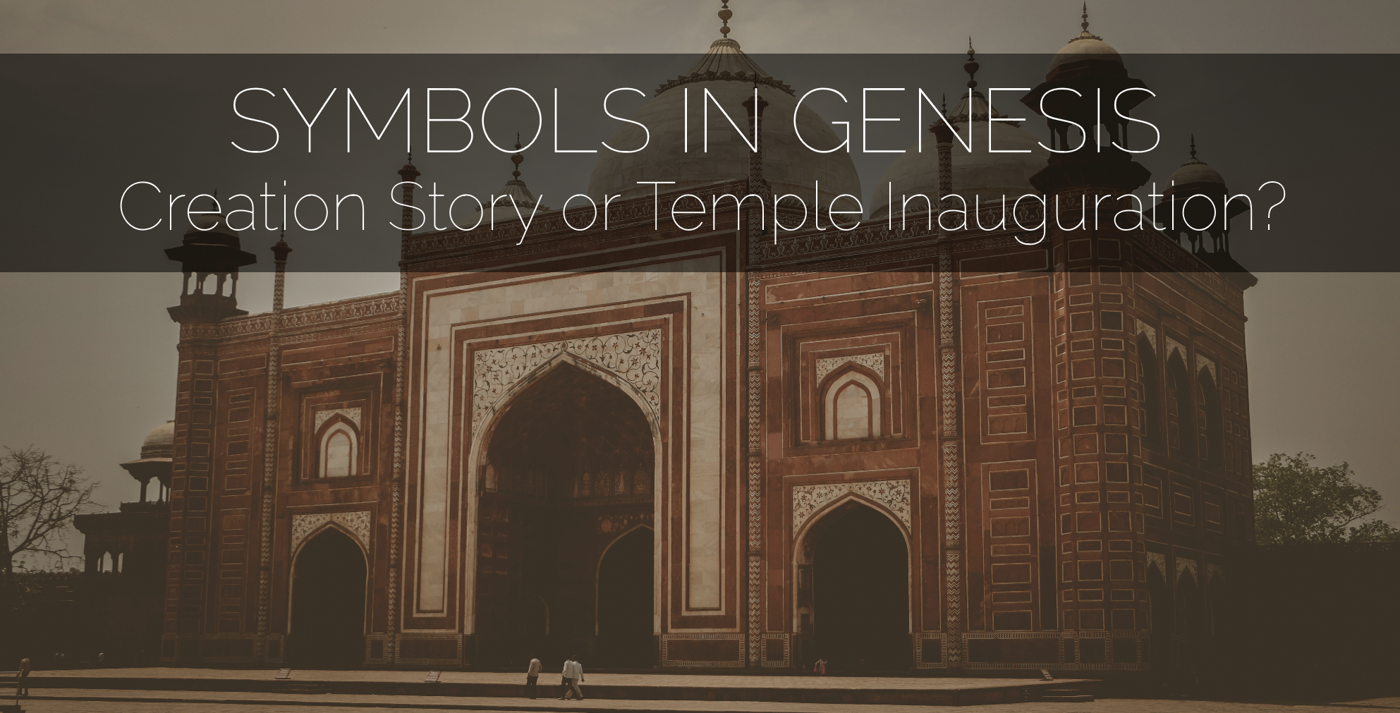 Symbols in genesis creation story or temple inauguration brazen symbols in genesis creation story or temple inauguration brazen church biocorpaavc Images